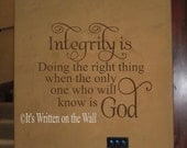 Integrity Doing the right thing when the only one who will know is God Wall Saying Vinyl Lettering 61 VINYL COLORS  Shipping is only 2.99