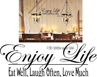 Enjoy Life / Eat well Laugh much Love Often / Life /  Wall Saying Vinyl Lettering Quotes
