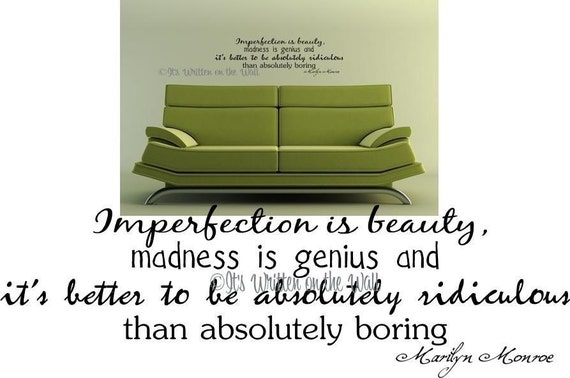 Marilyn Monroe Imperfection is Beauty Madness is Genius  Vinyl Lettering Wall Saying HAVE 61 Vinyl Colors to choose from
