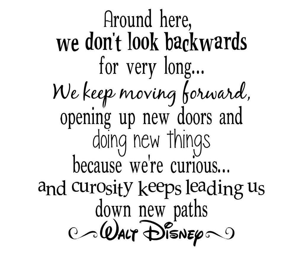 Disney Quote: Moving Quotes: Disney Moving On Quotes