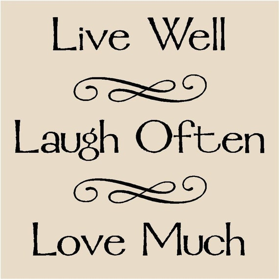 Live Laugh Often Love Much : live well laugh often love much tattoo ~ Markanthonyermac.com Haus und Dekorationen