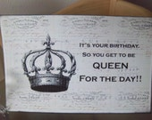 Queen birthday card Queen for the day unique victorian crown vintage graphics handmade blank greeting card