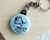 SMART GIRLS are COOL Keychain ((made with vintage images))