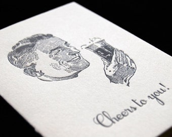 SALE – Cheers to you - male - 4bar Letterpressed Card and Envelope