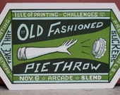 Old Fashioned Pie Throw
