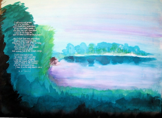 Original Painting - with calligraphy - Lake Isle of Innisfree - William Butler Yeats poem - setting in painting