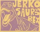 Jerkosaurus Rex Yellow and Beet