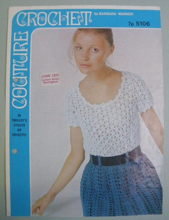 Vintage Crochet Pattern 1970s - Womens Skirt and Top / Bodice Blouse - Barbara Warner Couture Crochet - 70s original pattern