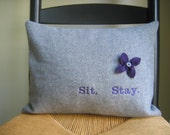 Sit. Stay. - Make a Statement - Embroidered Pillow Cover