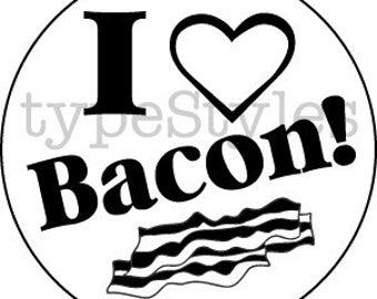 BACON who doesn't love BACON - Rubber Stamp