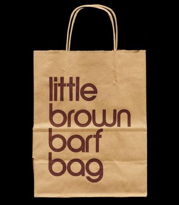 Little Brown Barf Bag, limited edition screenprint