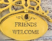 Friends Welcome Sign, Summer Yellow, Chippy and Distressed
