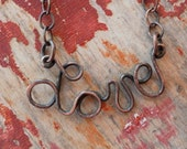 Audrey Michelle RESERVED ////////////////////// Love necklace patina copper wire word - free shipping domestic