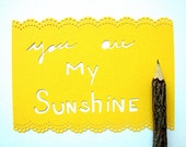 You Are My Sunshine Greeting Card - Papercut Note Card
