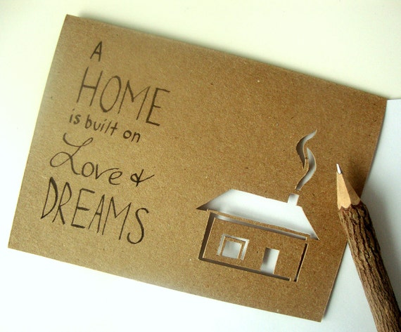 Housewarming Greeting Card - A Home is Built on Love and Dreams Paper Cut