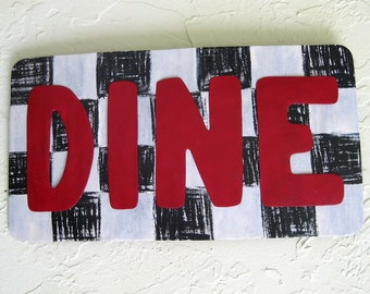 Metal Wall Art Kitchen Decor Sign - Dine - Recycled  Metal Hand Painted Wall art Dining Room Patio 7 x 14
