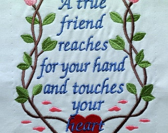 Friend - Embroidered quilt block - ready to sew or frame  14 x 11.5 inch / gift for her / DIY / ready to quilt / sister / floral / rose