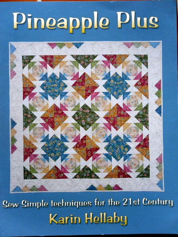 Pineapple Plus - Quilters Haven Publications Book