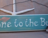 Gone to the Beach handpainted sign