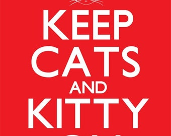 Keep Cats and Kitty On in Red 8 x 10 Art Print