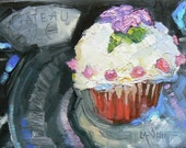 """Still Life Original Oil Cupcake Painting,  """"All Dressed Up and Nowhere to Go"""", 6x8"""", SALE"""