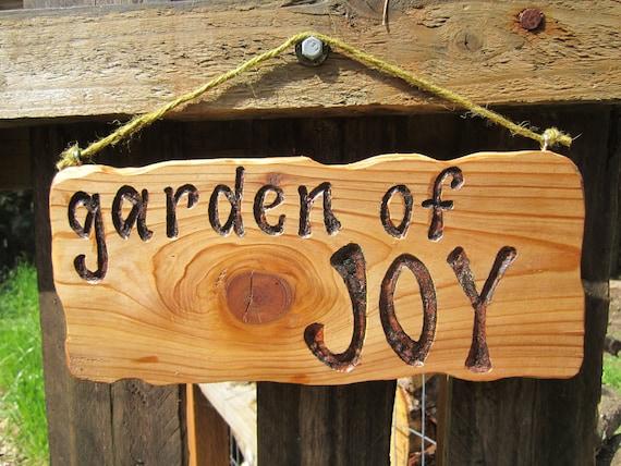 Carved Garden Sign- Garden of Joy- Handwritten and Carved in Cedar Wood