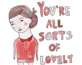 Greeting Card - You're All Sorts Of Lovely GIRL VERSION