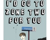 Melbourne Greeting Card - I'd go to zone two for you