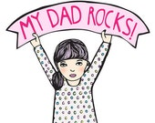 Father's Day - My Dad Rocks GIRL VERSION