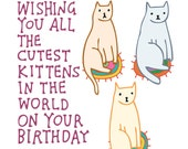Birthday Card - Wishing You All The Cutest Kittens In The World On Your Birthday