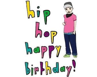Birthday Card - Hip Hop Happy Birthday