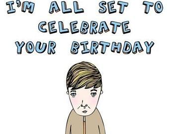 Birthday Card - I'm All Set To Celebrate Your Birthday