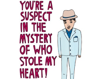 Romantic Card - You're A Suspect In The Mystery Of Who Stole My Heart