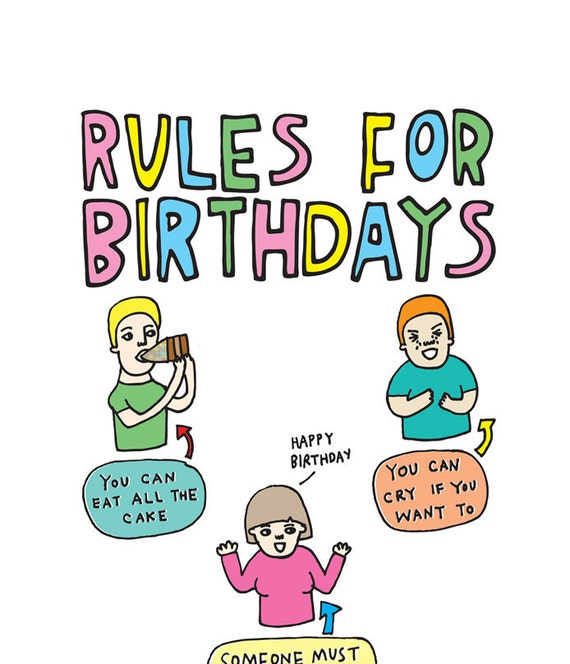 Birthday Card - Rules For Birthdays