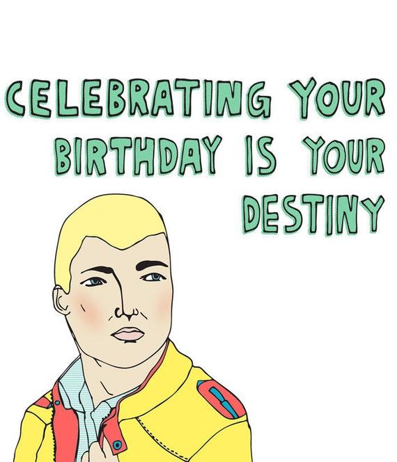 Birthday Card - Celebrating Your Birthday Is Your Destiny