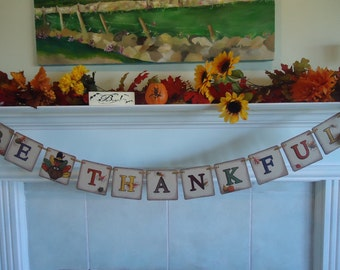 Be Thankful Banner-Fall Garland-Rustic Turkey Banner-Thanksgiving Banner-Give Thanks Sign-Fall Decor-Fall Harvest Sign-Thanksgiving Sign