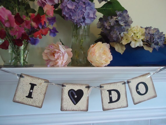 I Do Banner-We Do Banner-Wedding Banners-Love Banner-Engagement Photos-Wedding Reception-Bridal Banners-Bridal Shower-Rehearsal Dinner