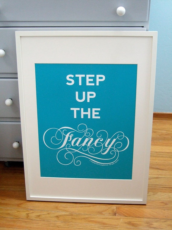 Step Up the Fancy poster