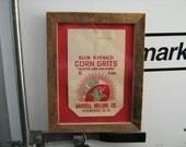 barn wood framed vintage 2-lb. sun kissed corn grits bag from Harrell milling co. Florence, S. C.