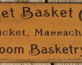 Nantucket Basket Company primitive wood sign