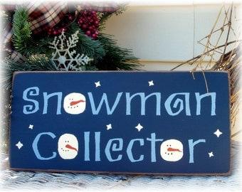 Snowman Collector primitive wood sign