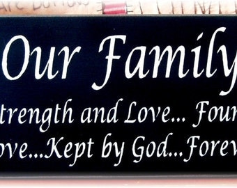 Our Family is a circle of strength... primitive wood sign