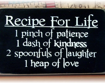 Recipe For Life... primitive wood sign