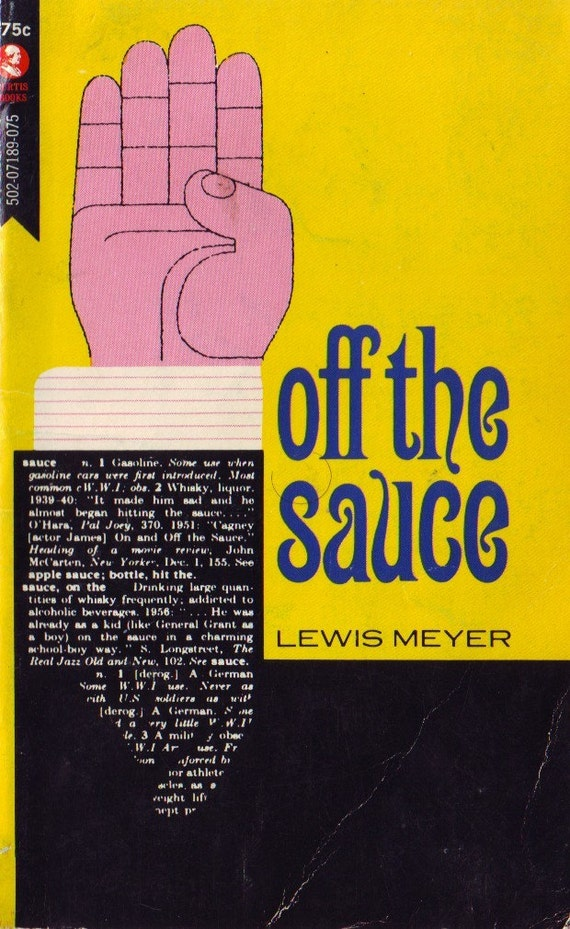 SALE vintage 60s paperback book, off the sauce, great retro memoir of former alcoholic with great cover graphics