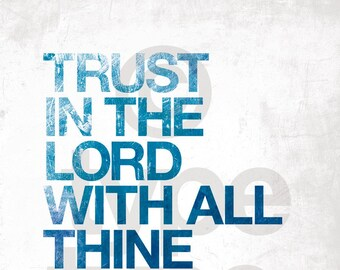 Trust in the Lord    cheap-n-chic inspirational print