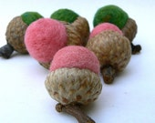 Watermelon - Ten Felted Wool Acorns - Nature Inspired and Eco Friendly.