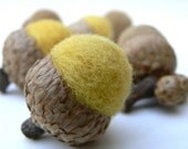 Summer Sun - Felted Wool Acorns - 6 - Nature Inspired and Eco Friendly.
