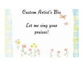 Custom Artist's Bio Designed for You