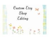 Custom Etsy Shop Editing