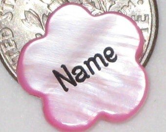 13mm - Perfectly Pink Mother of Pearl Flower Beads - Custom Engraved - PERSONALIZED